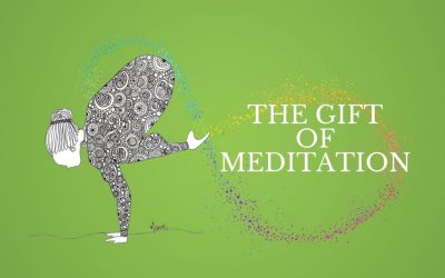 The Gift of Meditation