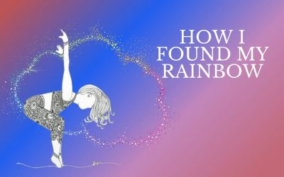 How I found my Rainbow