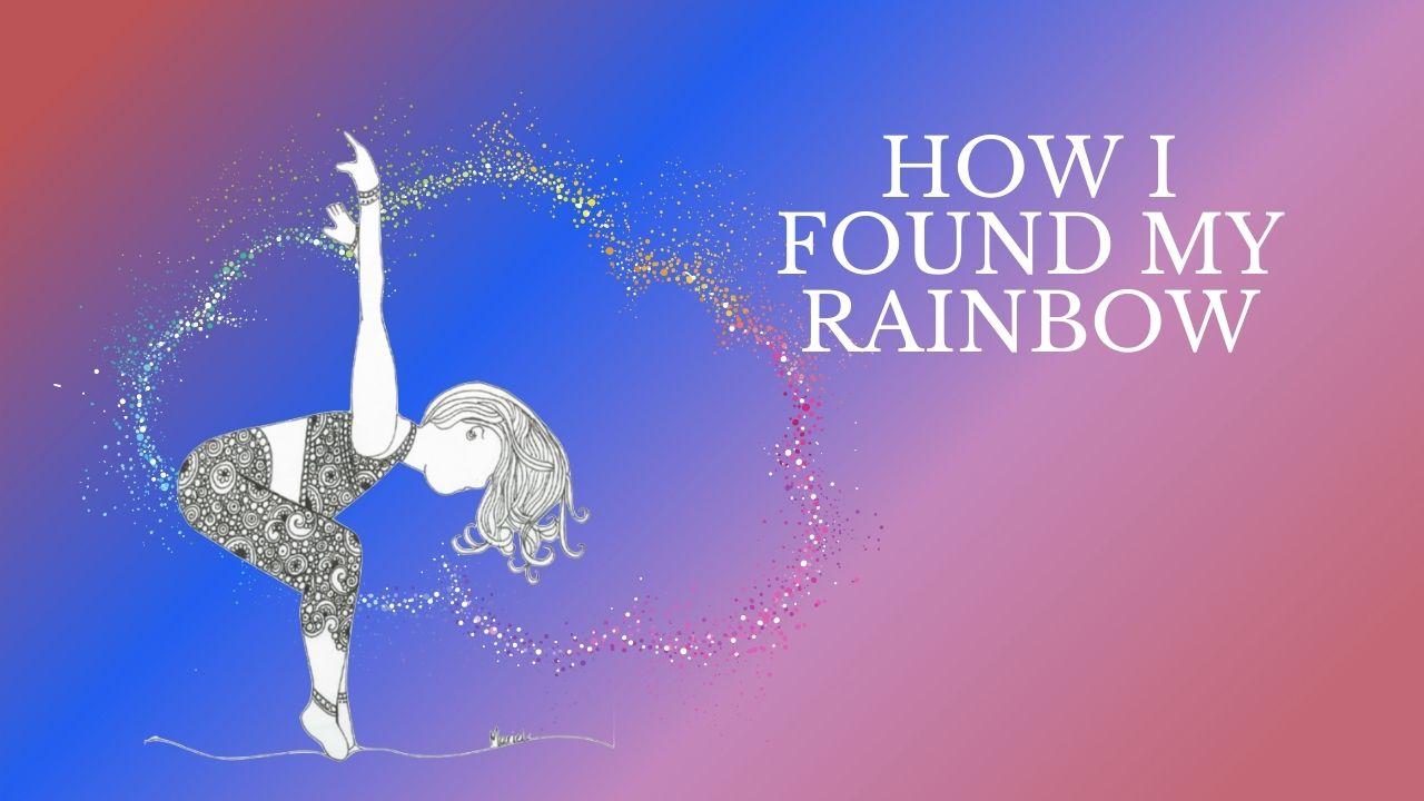 lifestorms and rainbows